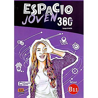 Espacio Joven 360  - Nivel B1.1  - Student Book with free coded link to