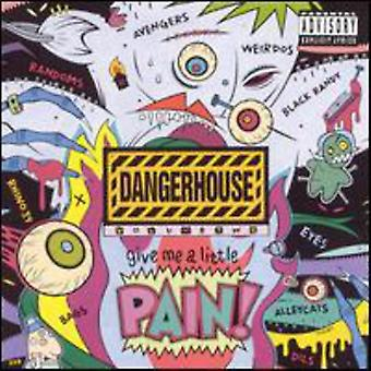 Dangerhouse - Dangerhouse: Vol. 2-Give Me a Little Pain [CD] USA import