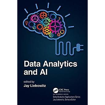 Data Analytics and AI by Edited by Jay Liebowitz