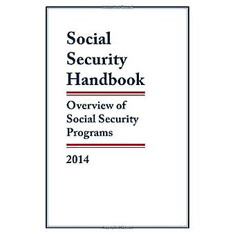Social Security Handbook 2014: Overview of Social Security Programs