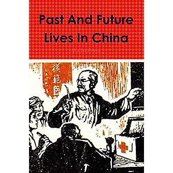 Past and Future Lives in China door Martin Avery - 9781312397040 Boek