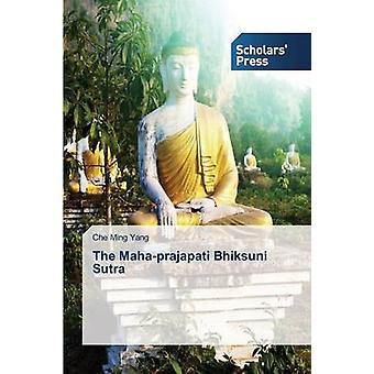 The Maha-Prajapati Bhiksuni Sutra by Yang Che Ming - 9783639667905 Bo