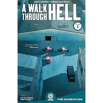 Walk Through Hell Volume 1 A Walk Through Hell