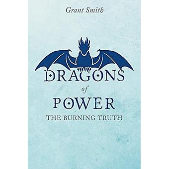 Dragons of Power by Grant Smith