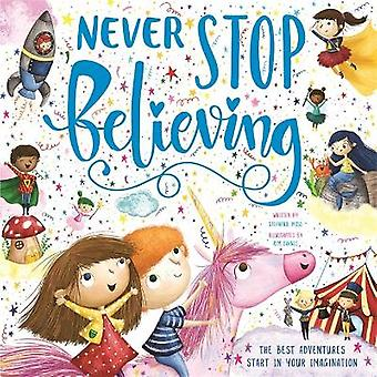 Never Stop Believing Children's Picture Book