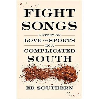 Fight Songs von Ed Southern