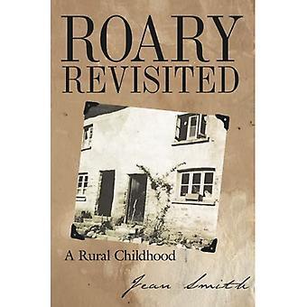 Roary Revisited: Eine ländliche Kindheit