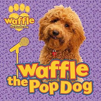 Waffle the Pop Dog
