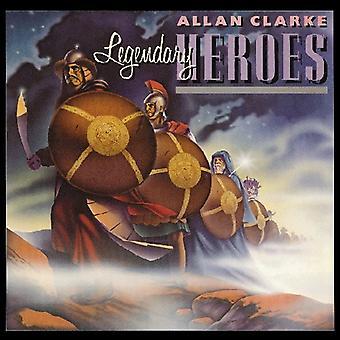 Allan Clarke - legendarische helden [CD] USA import