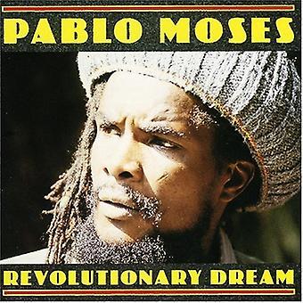 Pablo Moses - Revolutionary Dream [CD] USA import