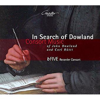 Dowland / Rutti / Bfive Recorder Consort - In Search of Dowland-Consort Music of John Dowland [CD] USA import