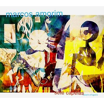 Marcos Amorim - Sete Capelas (sept chapelles) [CD] USA import