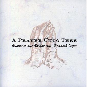 Kenneth Cope - Prayer Unto Thee [CD] USA import