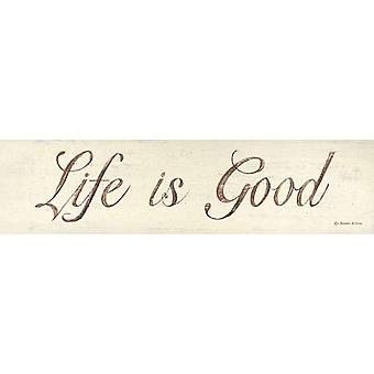 Het leven is goed Poster Print by Donna Atkins (20 x 5)