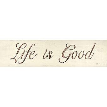 Livet er bra Poster trykk av Donna Atkins (20 x 5)