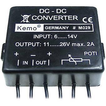 Kemo Voltage transformer Component Input voltage (range): 6 - 14 V DC Output voltage (range): 11 - 26 V DC