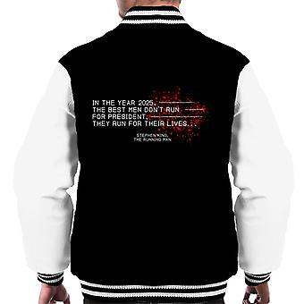 They Run For Their Lives Stephen King Quote Men's Varsity Jacket