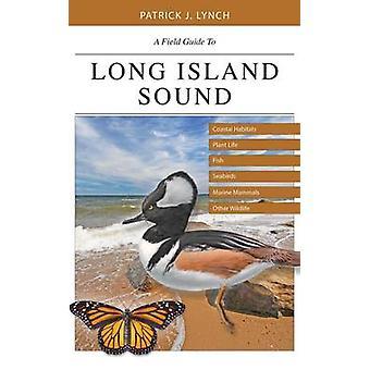 ロングアイランド - 沿岸生息地の植物の生命 - F フィールド ガイド
