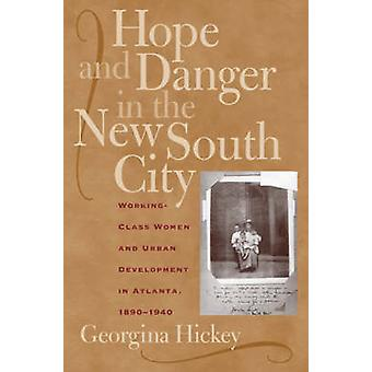 Espoir et le Danger dans la nouvelle ville du Sud - les femmes ouvrières et urbain