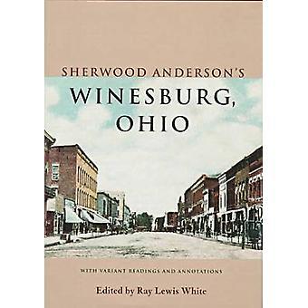 Sherwood Andersons Winesburg-Ohio-met verschillende lezingen en Annot