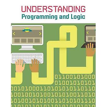 Programmation de compréhension et de la logique par Matthew Anniss - 9781406289749