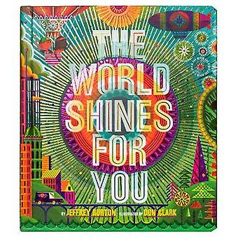 The World Shines for You by Jeffrey Burton - 9781481496322 Book