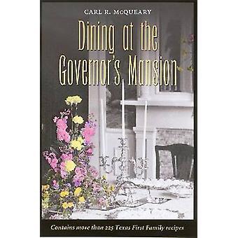 Restaurants in het Governor's Mansion (geannoteerde editie) door Carl McQueary