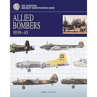 The Essential Aircraft Identification Guide - Allied Bombers 1939 - 45