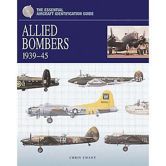 不可欠な航空機識別ガイド - 同盟爆撃機 1939-45