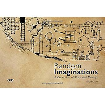 Random Imaginations - A Collection of Illustrated Musings par Eddie Cha