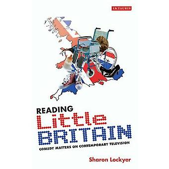 Reading  -Little Britain - - Comedy Matters on Contemporary Television b