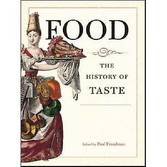 Alimentaire - l'histoire du goût de Paul Freedman - livre 9780520254763