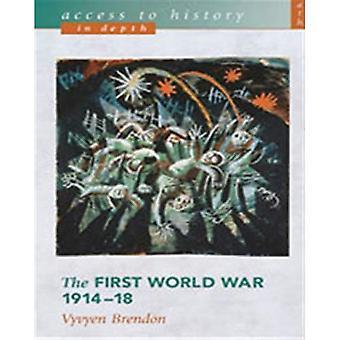 Der erste Weltkrieg (Zugang zur Geschichte In die Tiefe)