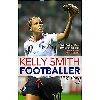 Fotbollsspelare: Min berättelse