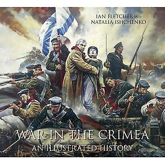 Guerra in Crimea: An Illustrated History