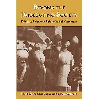Beyond vainoaa yhteiskunnan: uskonnollisen suvaitsevaisuuden ennen valistuksen