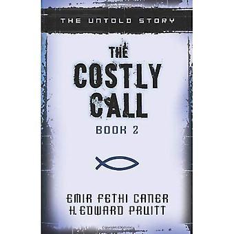 La chiamata costosa: The Untold Story (chiamata costosa)