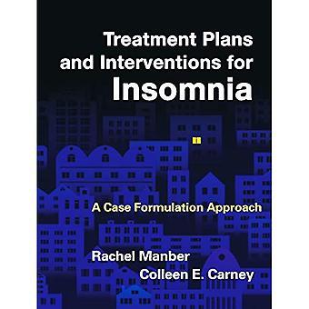 Behandlingsplaner och interventioner för sömnlöshet: ett mål formulering tillvägagångssätt (behandlingsplaner och insatser...