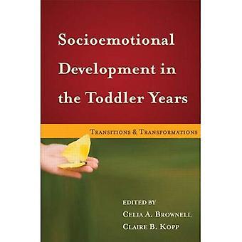 Socio-affectives développement dans les années bambin: Transitions et Transformations