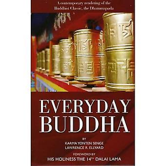 Bouddha de tous les jours