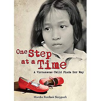 One Step at a Time: A Vietnamese Child Finds Her Way