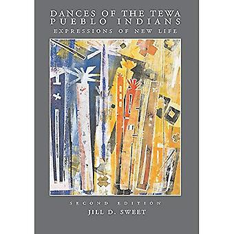 Dances of the Tewa Pueblo Indians: Expressions of New Life