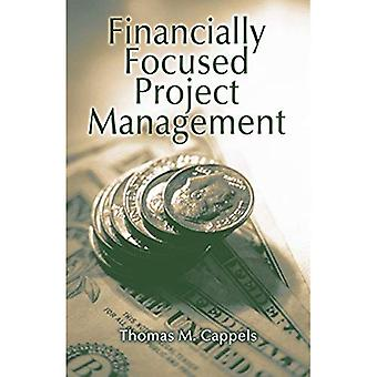 Financially Focused Project Management