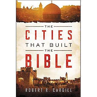 De steden die gebouwd van de Bijbel