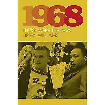 1968: Oi niitä aikoja