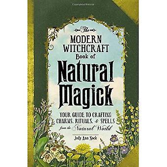 Il libro di stregoneria moderna della magia naturale