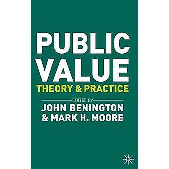 Public Value by Benington & JohnMoore & Mark