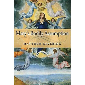 Marys Bodily Assumption by Levering & Matthew