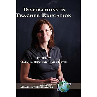 Dispositions in Teacher Education Hc by Diez & Mary E.