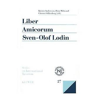 Liber Amicorum Sven Olof Lodin moderna las cuestiones en la ley de tributación internacional por Andersson y Krister